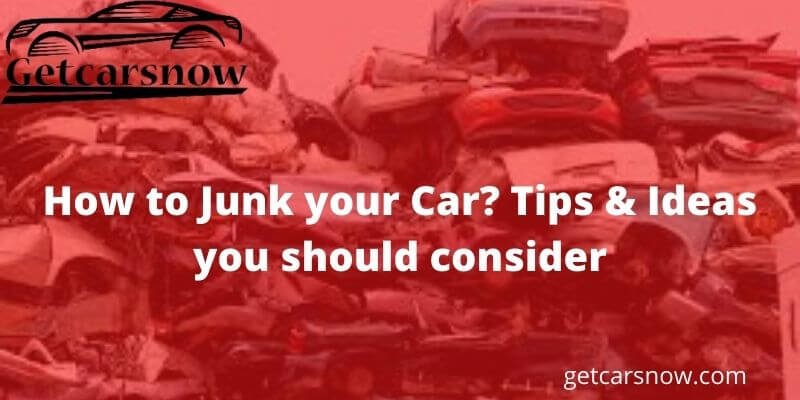 How to Junk your Car?