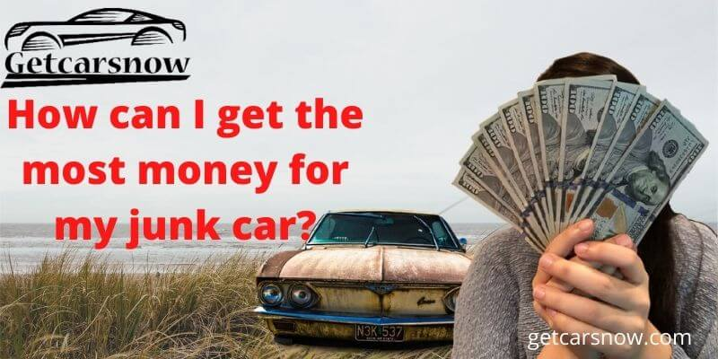 get money for junk car