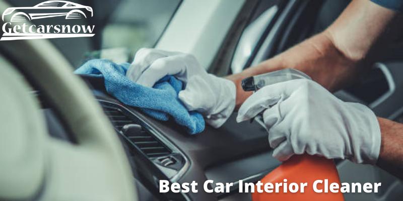 Best Car Interior Cleaner