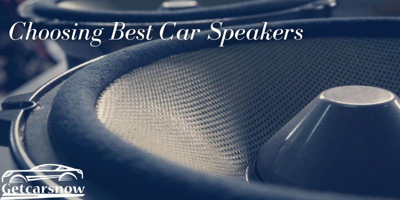 Choosing Best Car Speakers