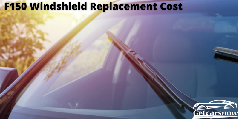 F150 Windshield Replacement Cost