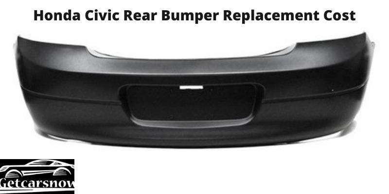 Honda Civic Rear Bumper Replacement Cost