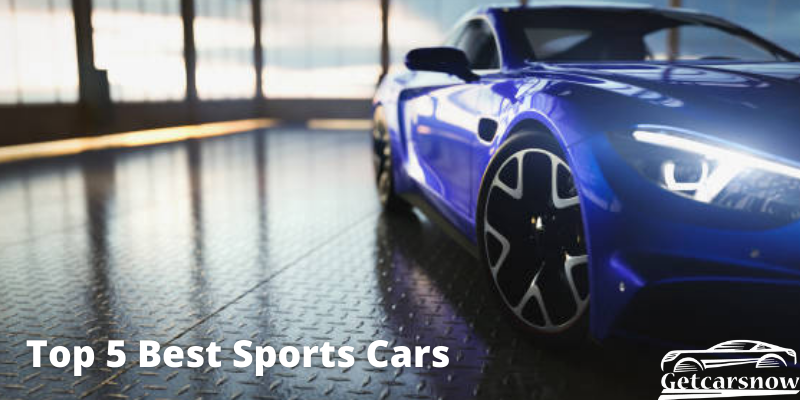 Top 5 Best Sports Cars
