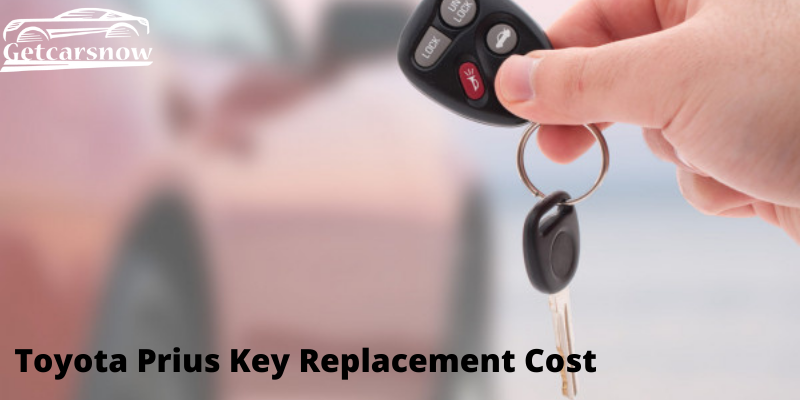 Toyota Prius Key Replacement Cost