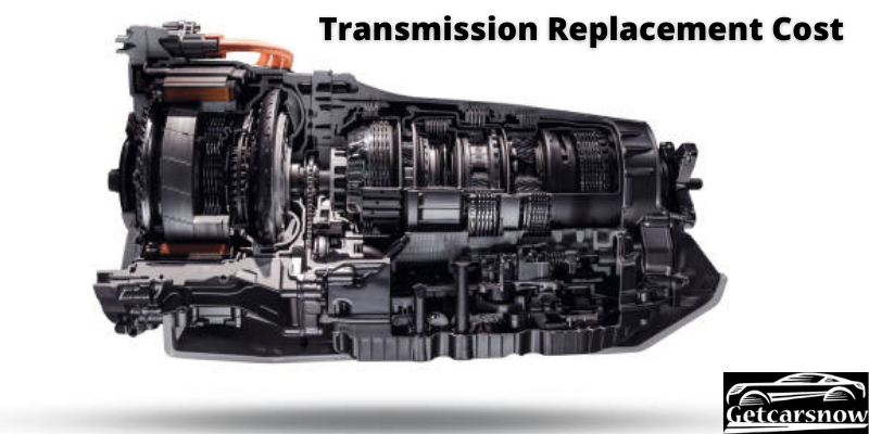 Transmission Replacement Cost