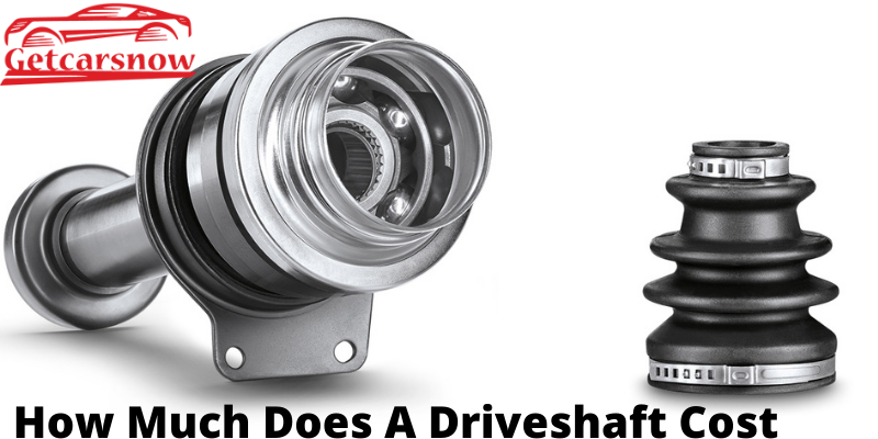 How Much Does A Driveshaft Cost
