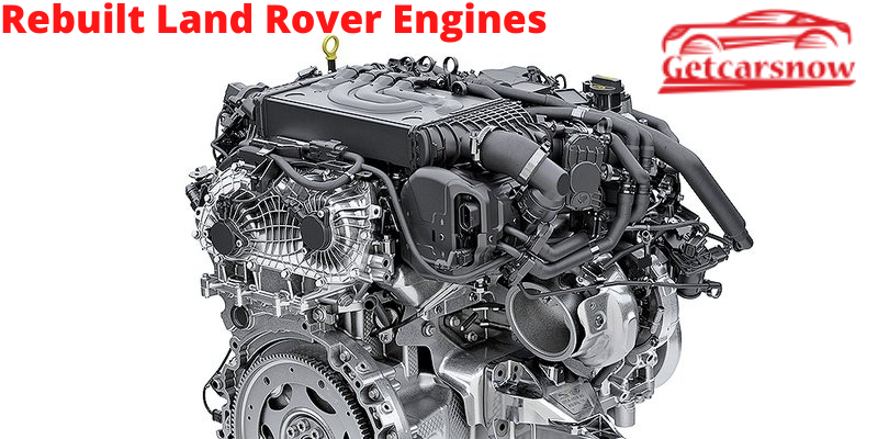 Rebuilt Land Rover Engines